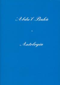 Antologia di 'Abdu'l-Bahá