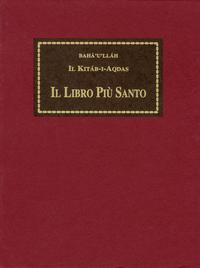 Il Kitáb-i-Aqdas - Il Libro Più Sacro