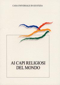 Ai capi religiosi del mondo