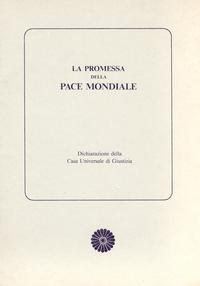 La promessa della pace mondiale