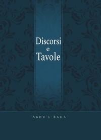 Discorsi e Tavole di 'Abdu'l-Bahá